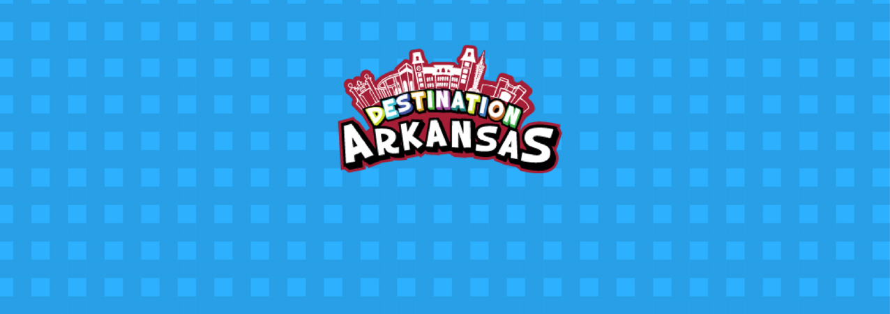Destination Arkansas